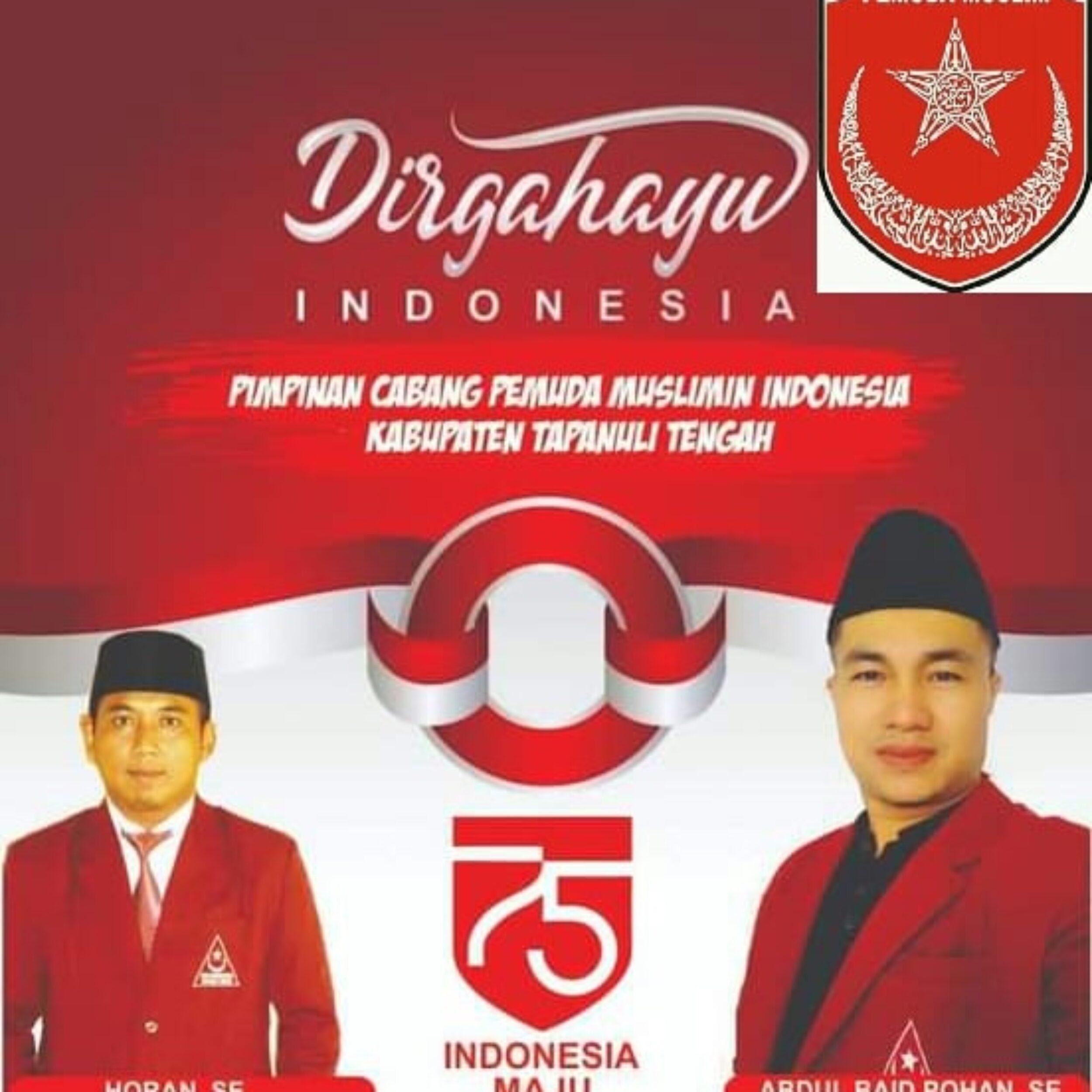 Pimpinan Cabang Pemuda Muslimin Indonesia Kabupaten Tapanuli Tengah Mengucapkan Dirgahayu Indonesia Syarikat Islam